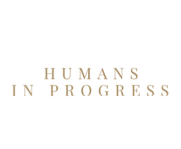 Humans in progress