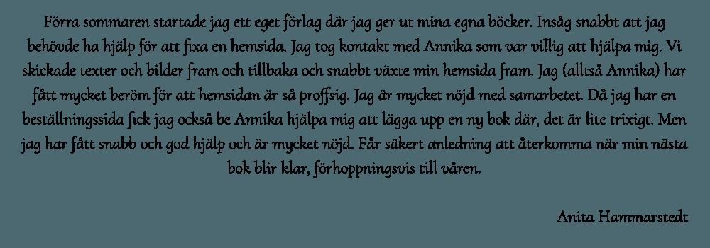 Anita Hammarstedt bokförlag är mycket nöjda med Hjälp med hemsidan