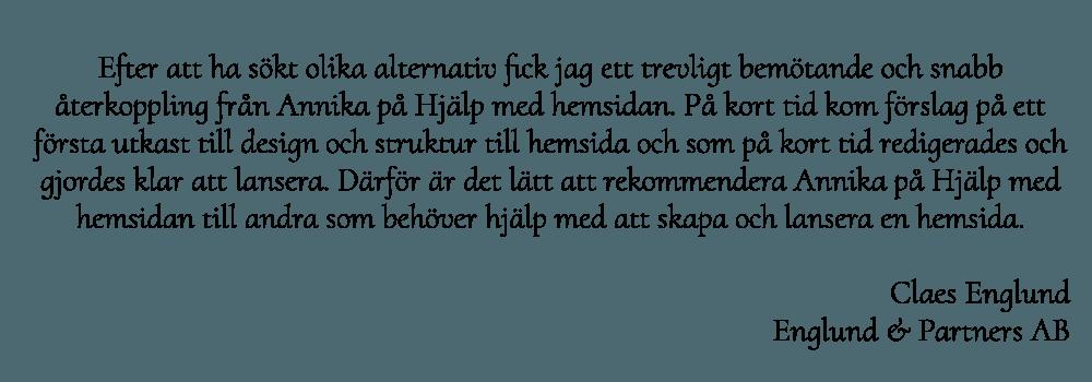 Claes Englunds rekommendation av webbyrån Hjälp med hemsidan