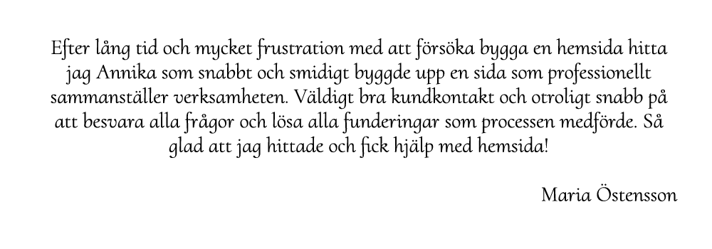 Maria Östensson är nöjd med webbyrån hjälp med hemsidan – snygg och professionell hemsida