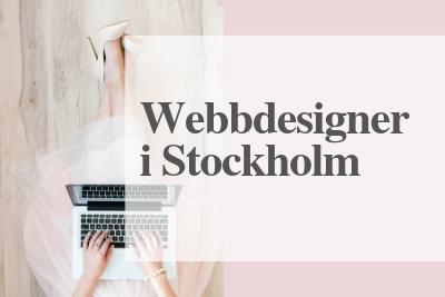 Webbdesigner i Stockholm Webbdesign Stockholm