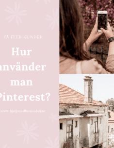 hur använder man pinterest för att få fler kunder?